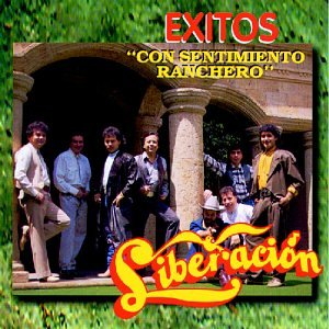 Liberacion Exitos: Con Sentimiento Ranchero by EMI Latin