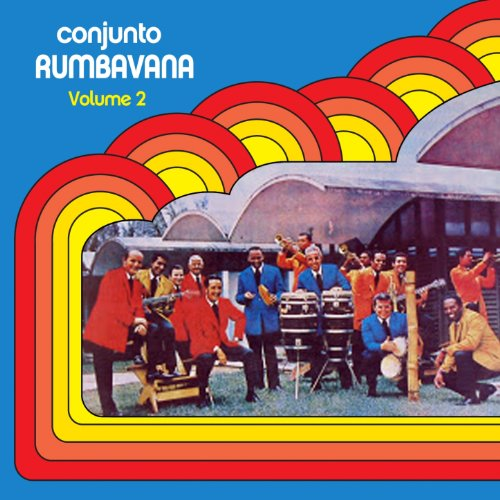 oye la rumba esta buena conjunto rumbavana from the album conjunto