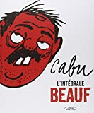 img - for Cabu L'integrale Beauf (French Edition) book / textbook / text book