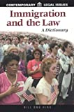 Immigration and the Law, Bill Ong Hing, 1576071200