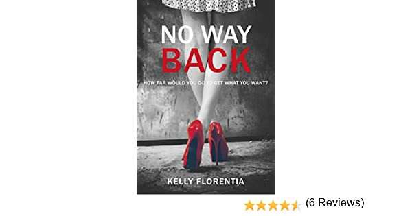 No Way Back: a must-read for anyone who loves intelligent, grown-up romance