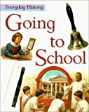 Going to School, Philip Steele, 0531154122