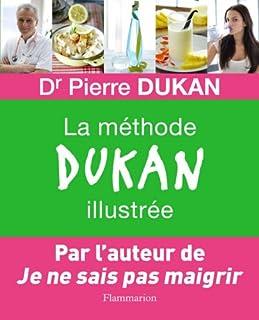 La méthode Dukan illustrée, Dukan, Pierre