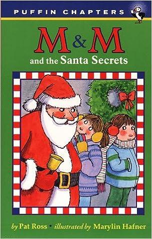 Téléchargez des ebooks epub pour mobileM & M and the Santa Secrets by Pat Ross PDF DJVU FB2