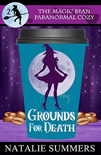 Grounds for Death (The Magic Bean Paranormal Cozy Book 2) by [Summers, Natalie]