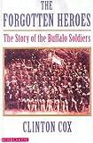 Forgotten Heroes, Clinton Cox, 0785794913