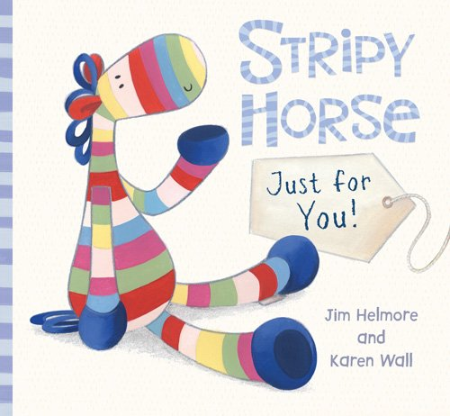 Stripy Horse, Just for You Stripy Horse