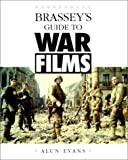Brasseys' Guide to War Films, Alun Evans, 1574882635