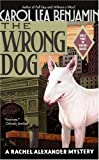 The Wrong Dog: A Rachel Alexander and Dash Mystery (Rachel Alexander & Dash Mysteries)