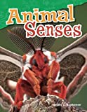 img - for Animal Senses (Science Readers: Content and Literacy) book / textbook / text book