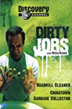 Discovery Channel's - Dirty Jobs with Mike Rowe: Roadkill Cleaner, China Town Garbage Collector