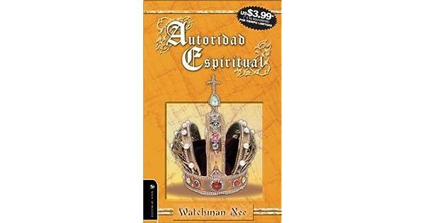 gratis libro autoridad espiritual de watchman nee