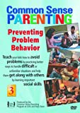 Preventing Problem Behavior DVD: Vol 3, Common Sense Parenting