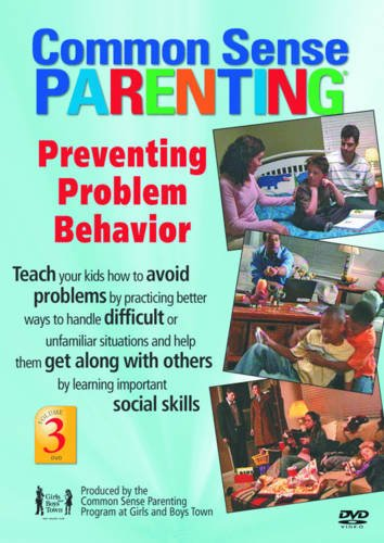 Preventing Problem Behavior DVD: Vol 3, Common Sense Parenting