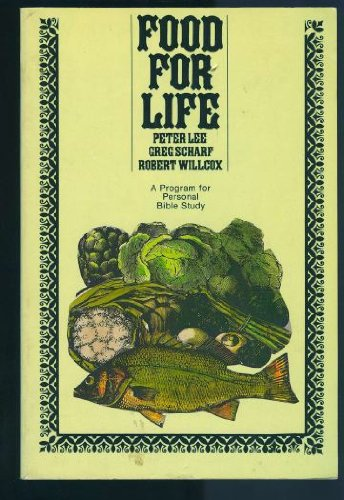 Food for Life: A Program for Personal Bible Study