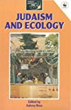 img - for Judaism and Ecology (World Religions and Ecology) (1992-06-18) book / textbook / text book