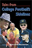 Tales from College Football's Sidelines, Herschel Nissenson, 1582613273
