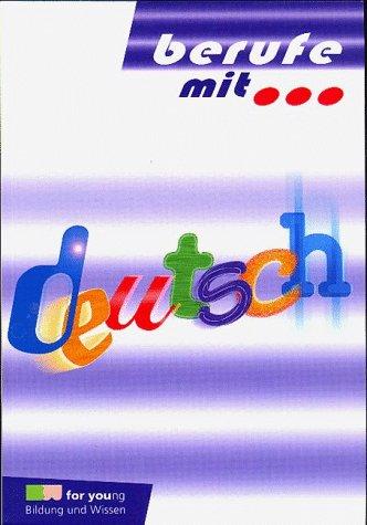 Berufe mit, Deutsch