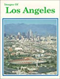 Images of Los Angeles, LTA Publishing Company Staff, 1559882999