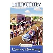 Home to Harmony (A Harmony Novel)