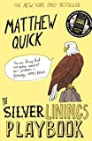 The Silver Linings Playbook by Matthew Quick front cover