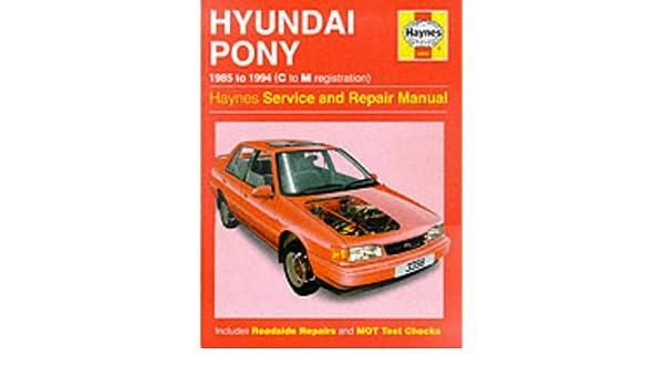 the hyundai pony service repair manual haynes service and repair rh amazon com Hyundai Pony with a Back Wiper Hyundai Pony Taxi