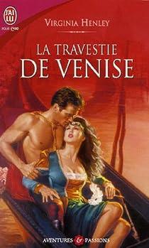 La travestie de Venise par Henley