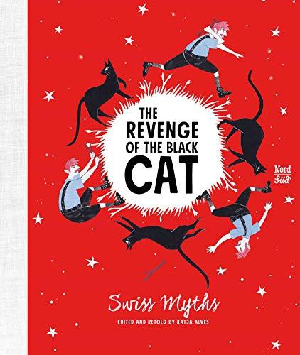 (The Revenge of the Black Cat: Swiss Myths)