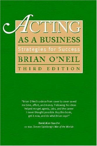 Acting As a Business: Strategies for Success, 3rd Edition -