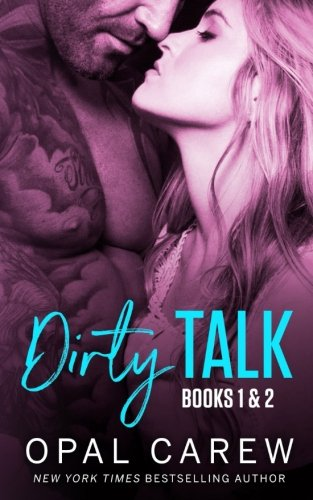 Dirty Talk, Books 1 & 2: A Poignant Steamy Romance (Dirty Talk Collection) (Volume 1)