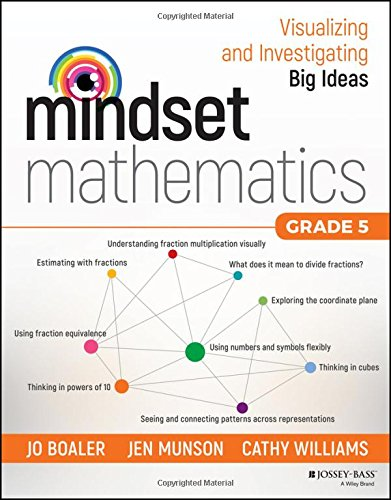 Mindset Mathematics: Visualizing and Investigating Big Ideas, Grade 5 cover