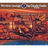 Nirvana Lounge: By Claude Challe & Ravin
