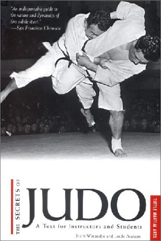 The Secrets of Judo: A Text for Instructors and Students: Test for Instructors and Students