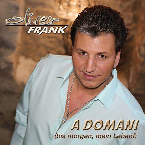 A Domani (Bis morgen, mein Leben!)