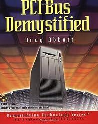 PCI Bus Demystified with CDROM (Demystified)