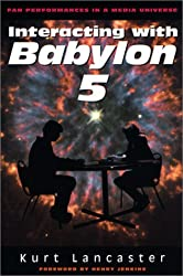 Interacting with Babylon 5: Fan Performances in a Media Universe