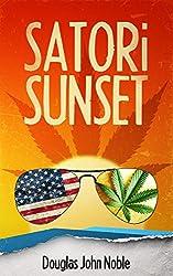 Satori Sunset: A Pulp Fiction of Enlightened Adventure