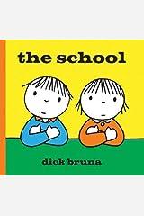 The School Hardcover