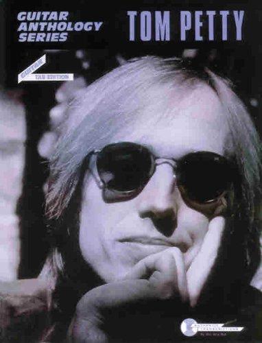 Tom Petty -- Guitar Anthology: Guitar/TAB/Vocal (Guitar Anthology Series) ()