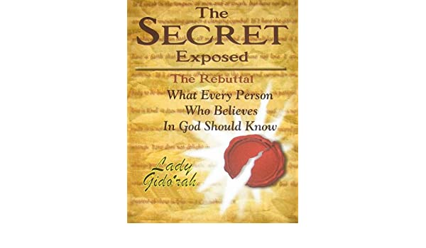 The Secret Exposed The Rebuttal