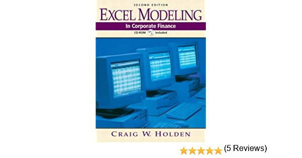Amazon.com: Excel Modeling in Corporate Finance (2nd Edition ...
