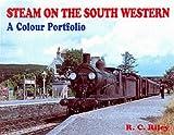 Steam on the South Western: A Colour Portfolio