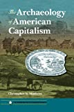 The Archaeology of American Capitalism, Matthews, Christopher N., 0813044162
