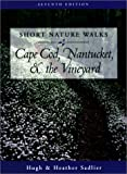 Front cover for the book Short Nature Walks on Cape Cod and the Vineyard by Hugh Sadlier
