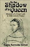 In the Shadow of a Queen, Regine Reynolds-Cornell, 1401044360