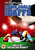 More Own Goals and Gaffs [DVD]