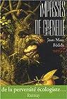 Impasses de Grenelle : De la perversité écologiste par Fédida