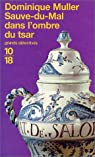Sauve-du-Mal dans l'ombre du tsar par Muller-Wakhevitch