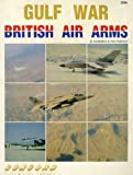 Gulf War: British Air Arms (Firepower Pictorials Special)