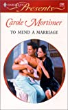 To Mend a Marriage, Carole Mortimer, 0373121520
